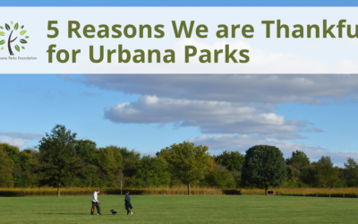 5 reasons we are thankful for Urbana Parks